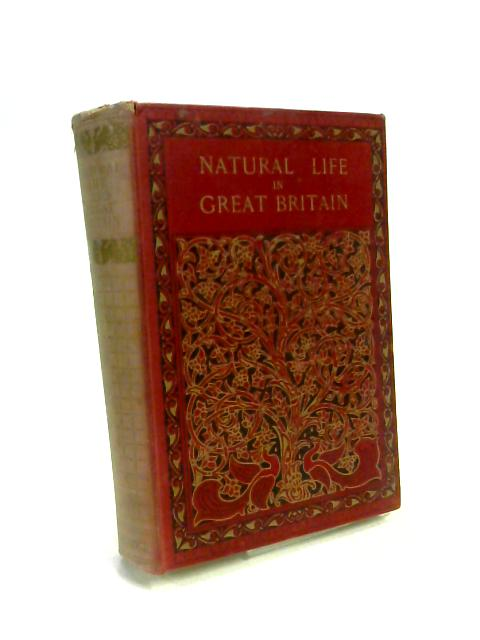 Animals and Birds (Natural Life in Great Britain) By A. Nicol Simpson and W. Percival Westell