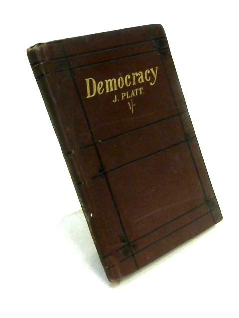 Democracy by James Platt