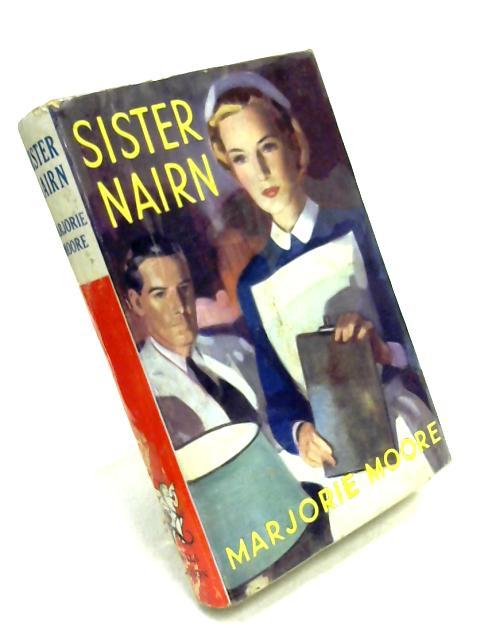 Sister Nairn by Marjorie Moore