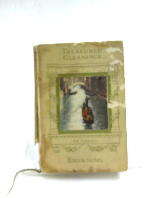 Treasured Gleanings by Robert Browning