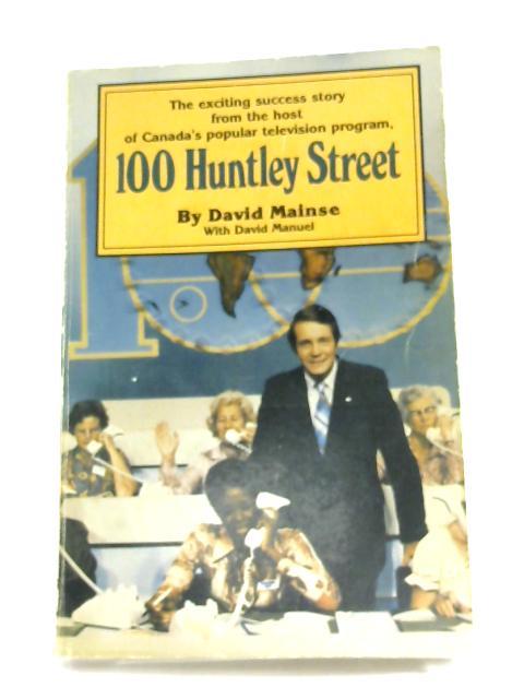 100 Huntley Street By David Mainse
