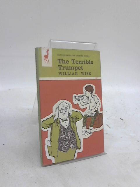 The Terrible Trumpet By William Wise