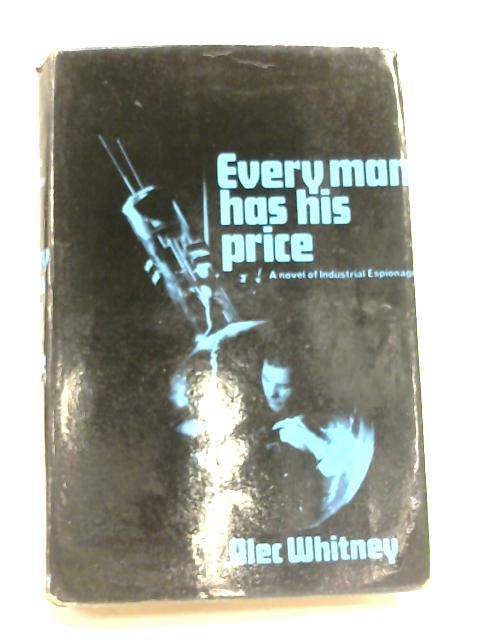 Every Man Has His Price by Alec Whitney