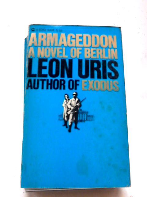 Armageddon (Corgi Books. No. EN7300.) by L Uris