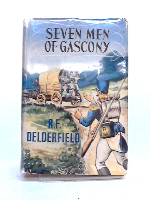 Seven Men of Gasgony by R.F. Delderfield