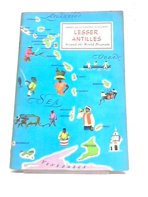 Lesser Antilles (Around the world program) by Donald R Dyer