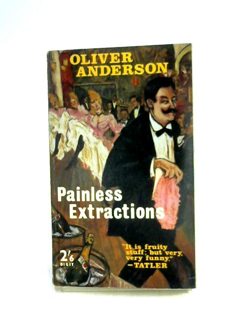 Painless Extractions by Oliver Anderson