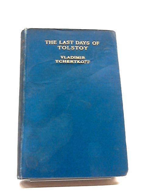 The Last Days of Tolstoy by Vladimir Tchertkoff