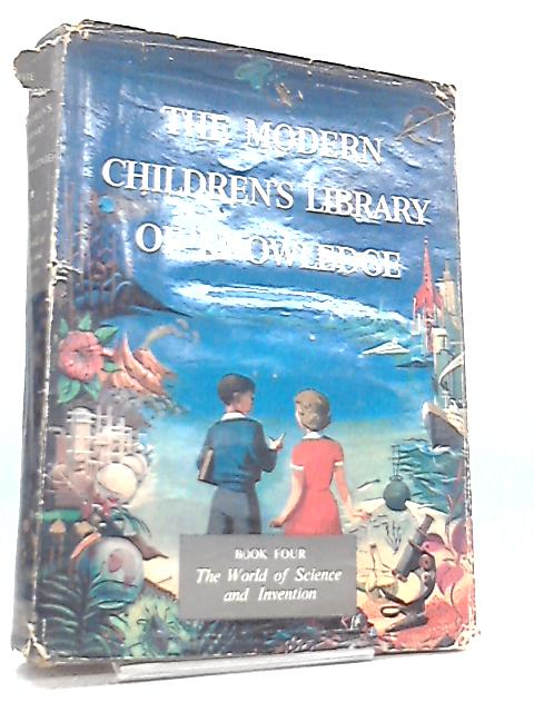 The Modern Children's Library of Knowledge Book 4 By Gordon Nunn