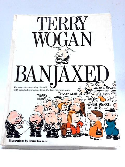 Banjaxed by Terry Wogan