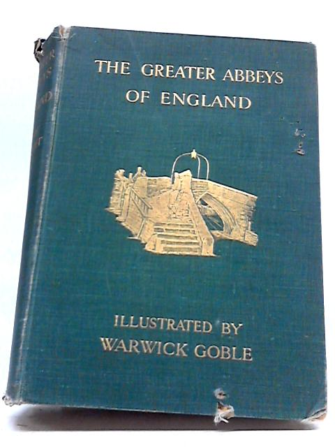 The Great Abbeys of England by Abbot Gasquet