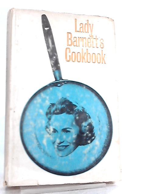 Lady Barnett's Cookbook by Isobel Barnett