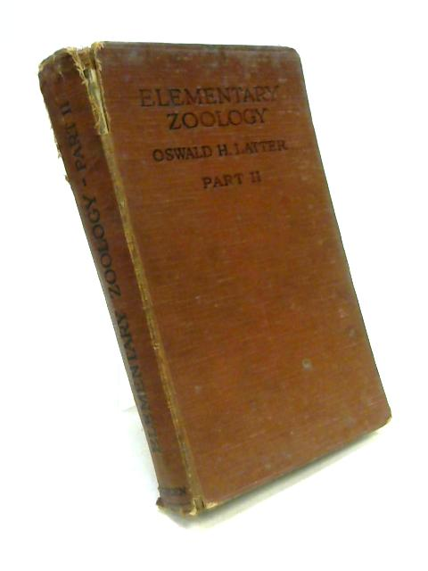 Elementary Zoology Part II by O.H. Latter