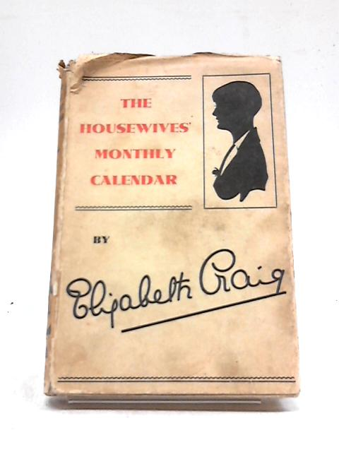 "Housewives"" Monthly Calendar By Elizabeth Craig"