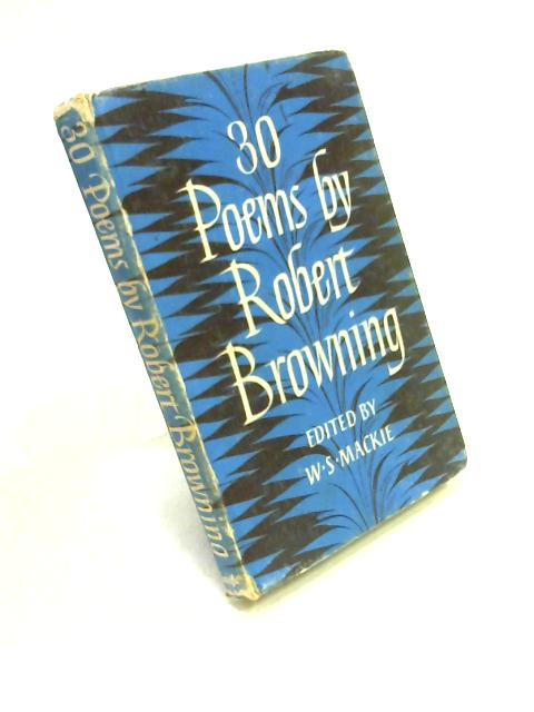 30 Poems by Robert Browning