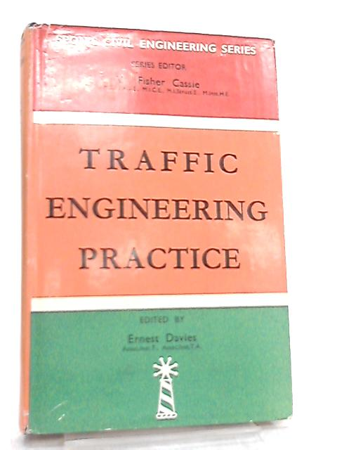 Traffic Engineering Practice by Ernest Davies