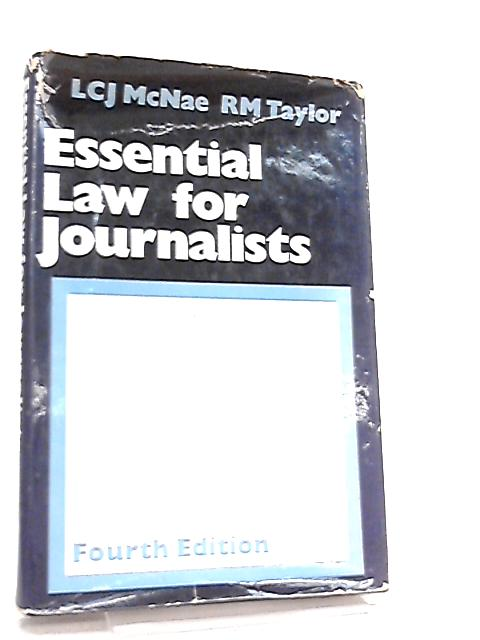 Essential Law for Journalists by L. C. J. McNae