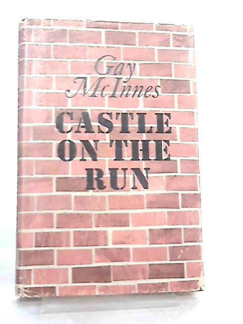 Castle on the Run by Gay McInnes