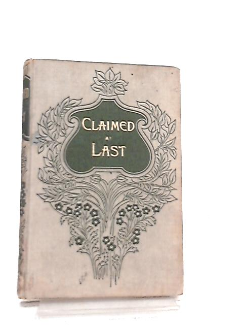 Claimed at Last & Roys Reward by Emilie Searchfield & Sibella B. Edgcome