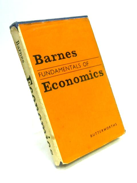 Fundamentals of Economics by R.J. Barnes