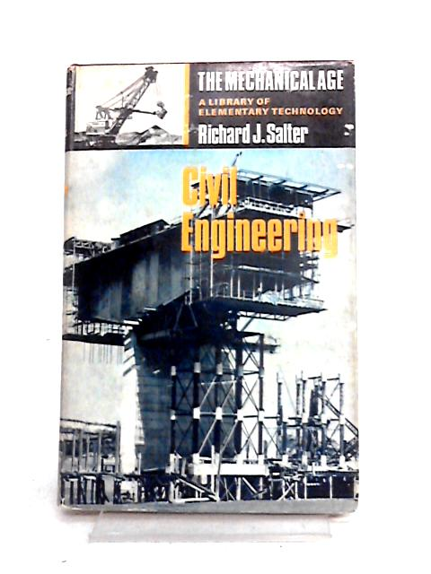 Civil Engineering by Richard J. Salter