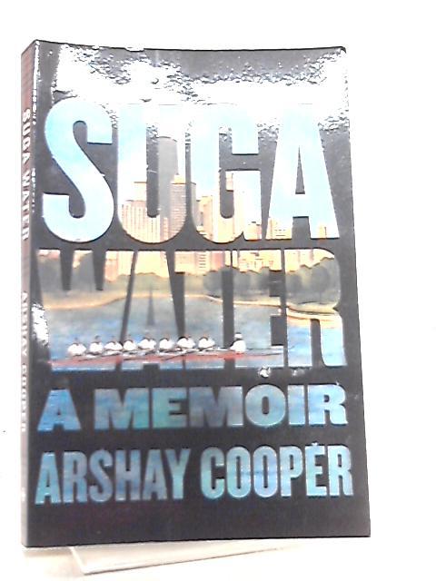 Suga Water A Memoir by Arshay Cooper