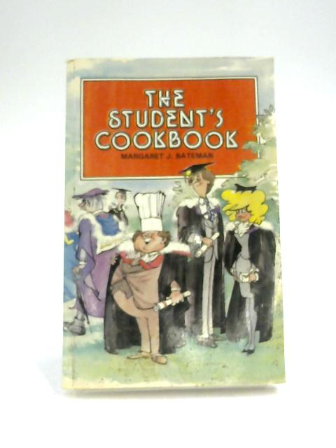 The Students' Cookbook by Margaret J. Bateman