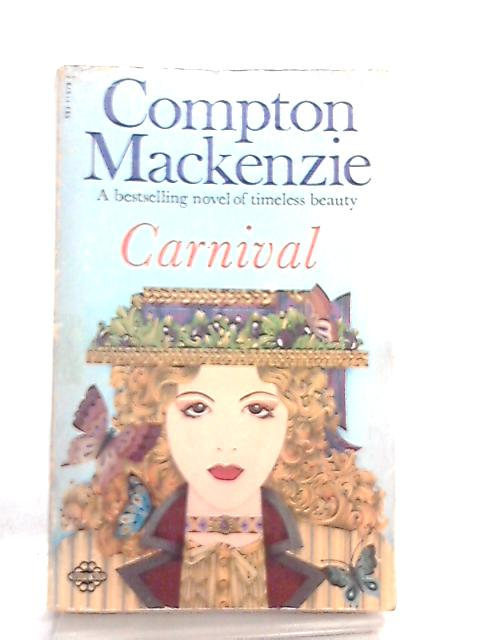 Carnival by Compton Mackenzie