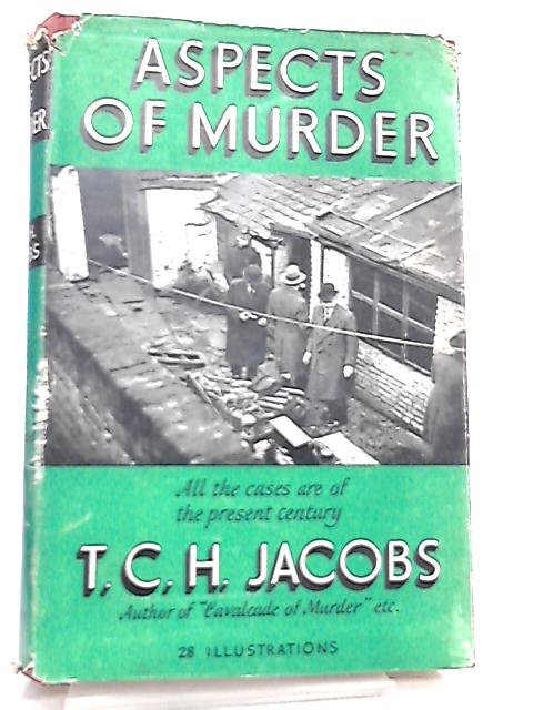 Aspects Of Murder by T. C. H. Jacobs