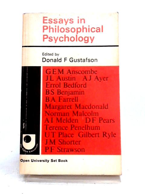 Essays in Philosophical Psychology By D.F. Gustafson (ed)