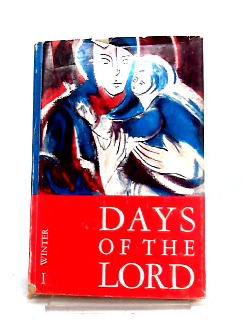 Days of the Lord: I. Winter by W.G. Storey (ed)