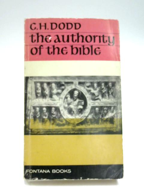 Authority of the Bible by C. H. Dodd
