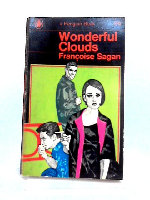 Wonderful Clouds by Francoise Sagan