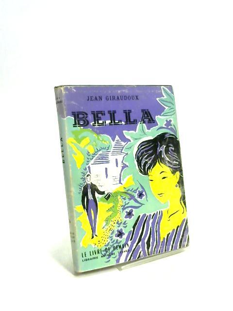 Bella Les Cahiers Verts Librairie Grasset by Jean Giraudoux