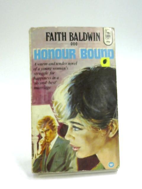 Honour Bound by Faith Baldwin