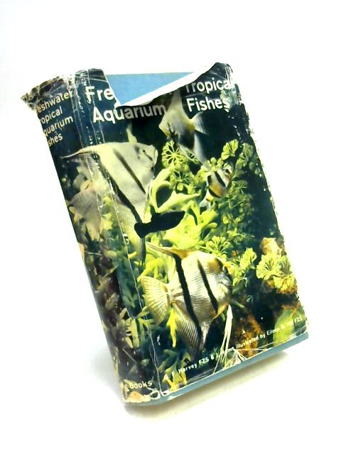 Freshwater Tropical Aquarium Fishes by George Hervey