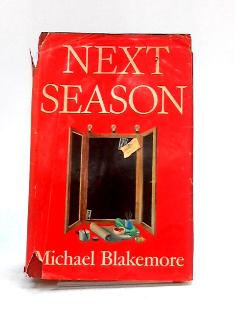 Next Season by Michael Blakemore