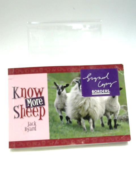 Know More Sheep (Know Your...) by Jack Byard