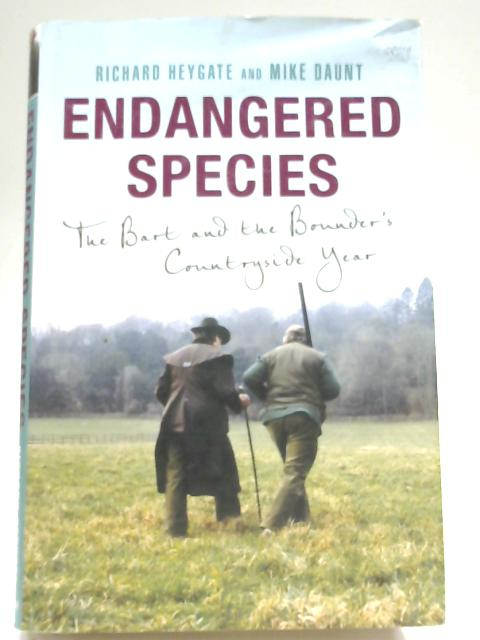 Endangered Species: The Bart and the Bounder's Countryside Year By Michael Daunt