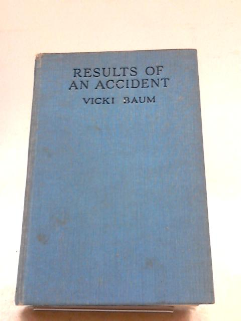 Results of an Accident by Vicki Baum