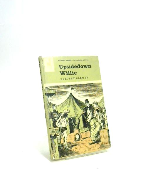 Upsidedown Willie by Dorothy Clewes