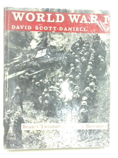 World War I: An Illustrated History by David Scott-Daniell