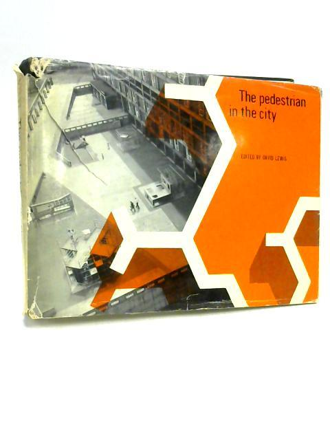 The Pedestrian in the City by David Lewis