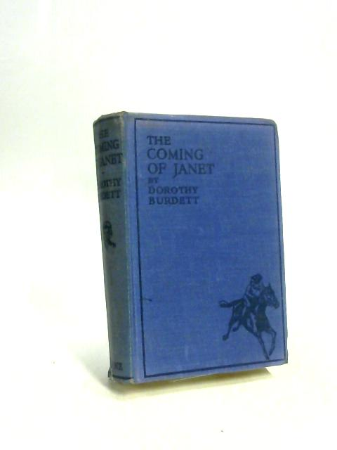 The Coming Of Janet By Dorothy Burdett