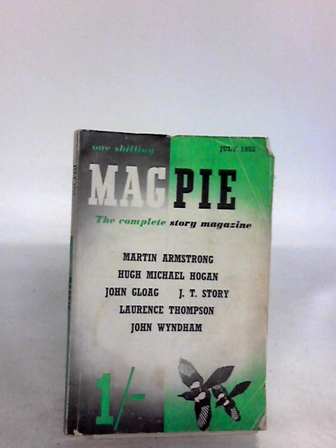 Magpie - The Complete Story Magazine July 1952 By Various