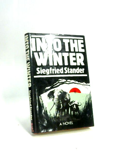 Into the Winter by Siegfried Stander