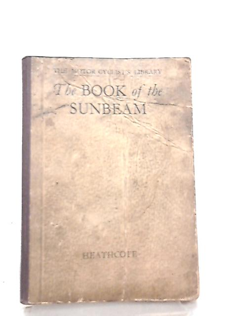 The Book of the Sunbeam by Leslie K. Heathcote