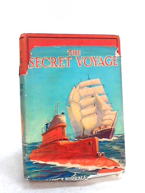 The Secret Voyage, A Sea-Adventure Story For Boys by Harcourt Burrage. A
