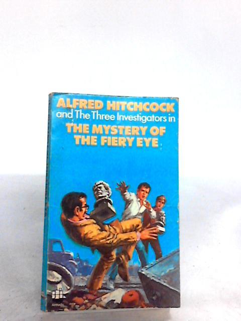 The Mystery of the Fiery Eye by Robert Arthur