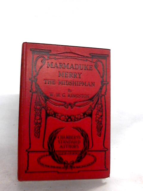 Marmaduke Merry - The Midshipman by Kingston,whg